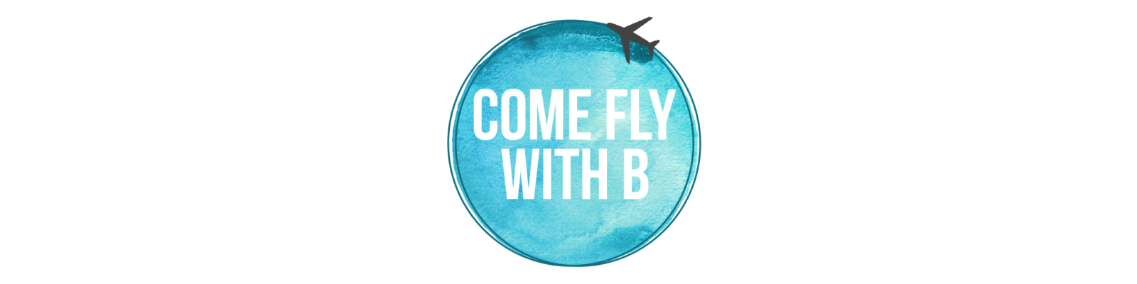 Come Fly With B