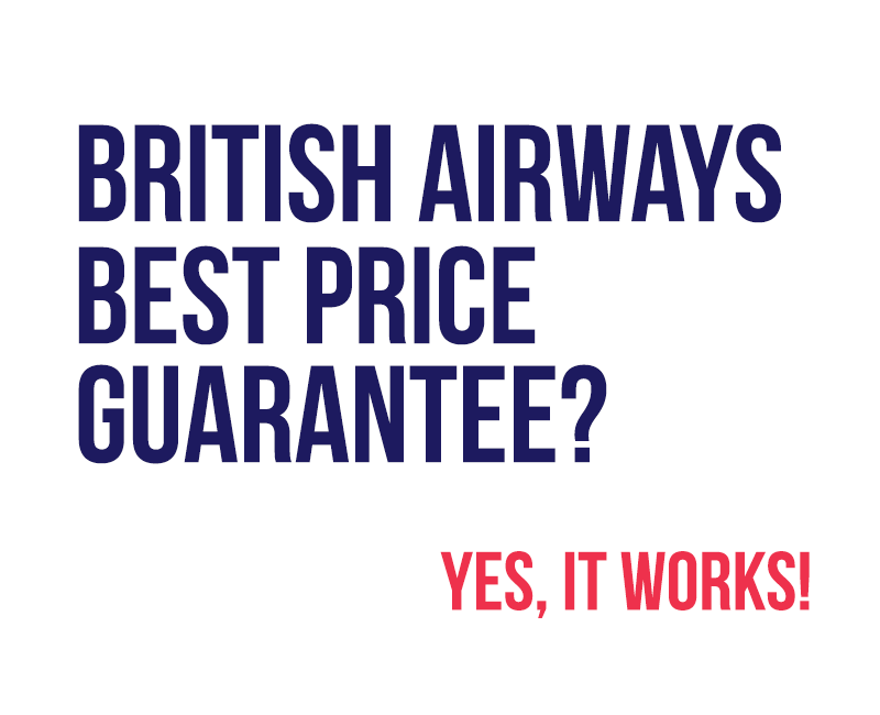 Testing The British Airways 'Best Price Guarantee'